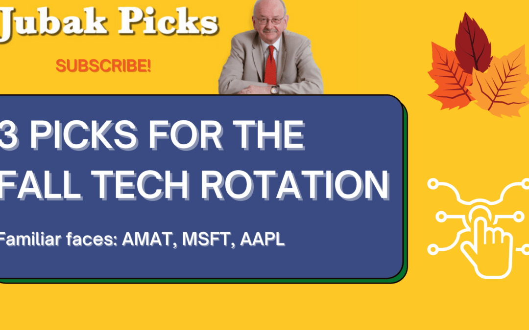 """Watch my new YouTube video: """"3 picks for the fall tech rotation"""""""