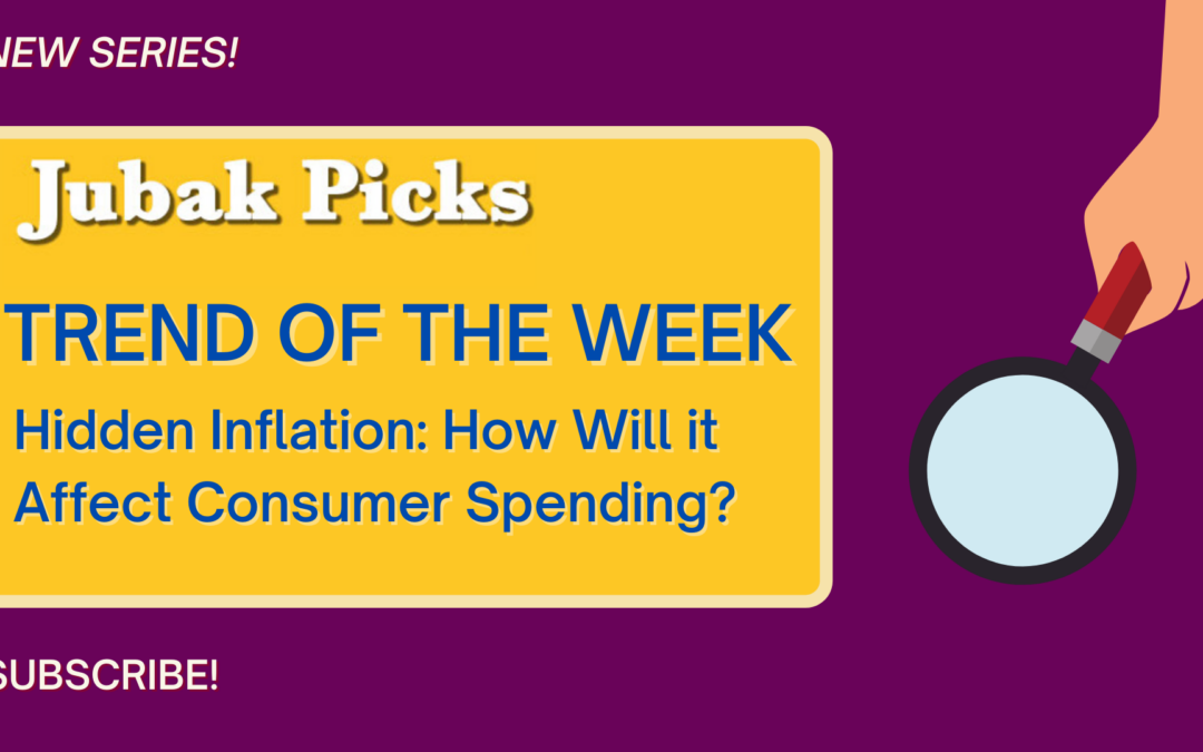 """Watch my new YouTube video: """"Trend of the Week–Hidden Inflation"""""""